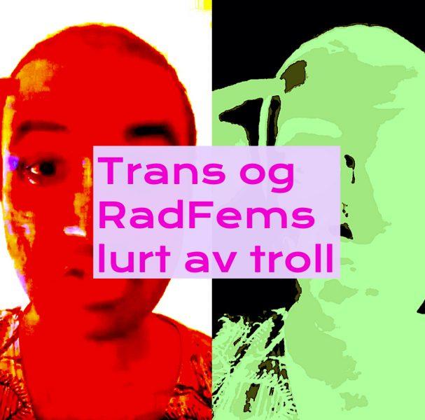 trans og radfems