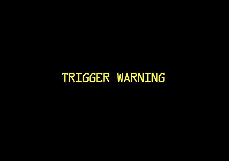 trigger warning 1